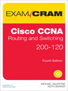Cisco CCNA Routing and Switching 200-120 Exam Cram (eBook)