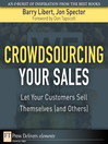 Crowdsourcing Your Sales (eBook): Let Your Customers Sell Themselves (and Others)