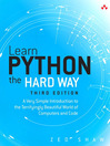 Learn Python the Hard Way (eBook): A Very Simple Introduction to the Terrifyingly Beautiful World of Computers and Code