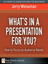 What's In a Presentation for You? How to Focus on Audience Needs (eBook)