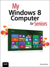 My Windows 8 Computer for Seniors (eBook)