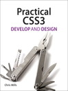 Practical CSS3 (eBook): Develop and Design