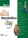 Selling Collectibles on eBay (Digital Short Cut) (eBook): A Step-by-Step Guide