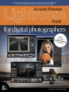 The Adobe Photoshop Lightroom Book for Digital Photographers (eBook): Creating Smart Applications and Clever Devices