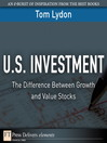 U.S. Investment (eBook): The Difference Between Growth and Value Stocks