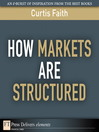 How Markets Are Structured (eBook)