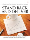 Stand Back and Deliver (eBook): Accelerating Business Agility