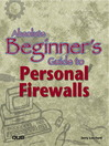 Absolute Beginner's Guide to Personal Firewalls (eBook)