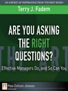 Are You Asking the Right Questions? (eBook): Effective Managers Do, and So Can You