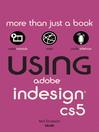 Using Adobe InDesign CS5 (eBook)