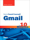 Sams Teach Yourself Gmail in 10 Minutes (eBook)