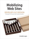 Mobilizing Web Sites (eBook): Strategies for Mobile Web Implementation