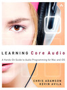 Learning Core Audio (eBook): A Hands-On Guide to Audio Programming for Mac and iOS
