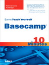 Sams Teach Yourself Basecamp® in 10 Minutes (eBook)