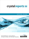 Crystal Reports XI Official Guide (eBook)