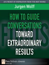 How to Guide Conversations Toward Extraordinary Results (eBook)
