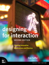 Designing for Interaction (eBook): Creating Innovative Applications and Devices