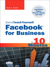 Sams Teach Yourself Facebook for Business in 10 Minutes (eBook)