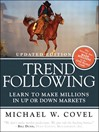 Trend Following (eBook): Learn to Make Millions in Up or Down Markets
