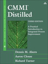 CMMI® Distilled (eBook): A Practical Introduction to Integrated Process Improvement
