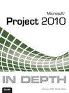 Microsoft Project 2010 In Depth (eBook)