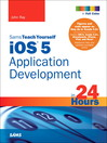 Sams Teach Yourself iOS 5 Application Development in 24 Hours (eBook)