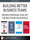 Building Better Business Teams (eBook): Proven Strategies that Get the Best from Your People