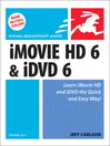 Visual QuickStart Guide (eBook): iMovie HD 6 & iDVD 6 for Mac OS X