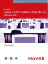Novell® Linux Certification Practicum Lab Manual (eBook)