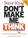 Don't Make Me Think: A Common Sense Approach to Web Usability (eBook): A Common Sense Approach to Web Usability