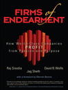 Firms of Endearment (eBook): How World-Class Companies Profit from Passion and Purpose
