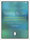 Talking to Siri (eBook): Mastering the Language of Apple's Intelligent Assistant