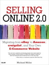 Selling Online 2.0 (eBook): Migrating from eBay to Amazon, craigslist, and Your Own E-Commerce Website