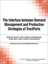 The Interface between Demand Management and Production Strategies at TractParts (eBook)