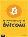 The Ultimate Guide to Bitcoin (eBook)