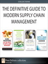 The Definitive Guide to Modern Supply Chain Management (Collection) (eBook)