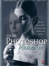 Adobe Photoshop Unmasked (eBook): 50 Ways to Create Cool Pictures