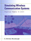 Simulating Wireless Communication Systems (eBook): Practical Models in C++