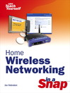 Home Wireless Networking in a Snap (eBook)