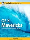 OS X Mavericks (eBook): Peachpit Learning Series