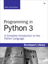 Programming in Python 3 (eBook): A Complete Introduction to the Python Language