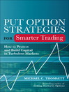 Put Option Strategies for Smarter Trading (eBook): How to Protect and Build Capital in Turbulent Markets