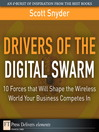 Drivers of the Digital Swarm (eBook): 10 Forces that Will Shape the Wireless World Your Business Competes In