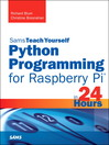 Python Programming for Raspberry Pi, Sams Teach Yourself in 24 Hours (eBook)