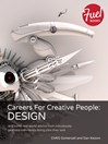 Careers For Creative People (eBook): Design: and some real world advice from ridiculously talented individuals doing jobs they love