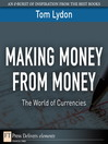 Making Money from Money (eBook): The World of Currencies