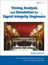 Timing Analysis and Simulation for Signal Integrity Engineers (eBook)