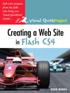 Creating a Web Site with Flash CS4 Professional (eBook): Visual QuickProject Guide