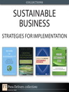Sustainable Business (eBook): Strategies for Implementation (Collection)