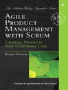 Agile Product Management with Scrum (eBook): Creating Products that Customers Love